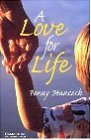 A Love for Life: Englische Lektuere fuer das 5. Lernjahr. Paperback with downloadable audio