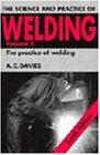 Science Practice of Welding v2 10ed (Science & Practice of Welding)