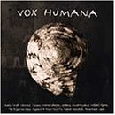 Vox Humana:Ancestral Voices
