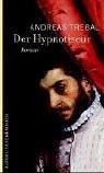 Der Hypnotiseur.