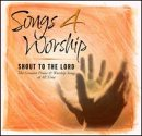 Songs 4 Worship: Shout to the Lord 画像