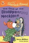 The Case of the Disappearing Necklace (Colour Young Hippo: Sherlock Hound)