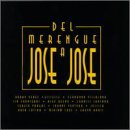 Del Merengue a Jose Jose