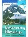 Discovering Himalaya: Tourism of Himalayan Region
