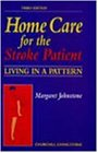 Home Care for the Stroke Patient