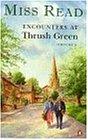 "Encounters at Thrush Green Omnibus: ""The School at Thrush Green"",""Friends at Thrush Green"""