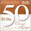 50 Classical Highlights: Concertos