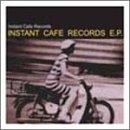 INSTANT CAFE RECORDS E.P.