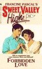 FORBIDDEN LOVE (Sweet Valley High)