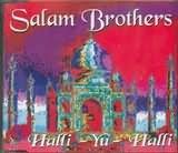 SALAM BROTHERS-HALLI YU HALLI -CDS-