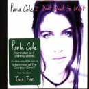I Don't Want To Wait by Paula Cole