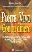 Ponte vivo con tu dinero / Get alive with your money