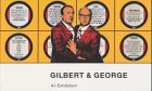 Gilbert and George: An Exhibition