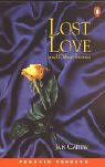 *LOST LOVE & OTHER STORIES PGRN2 (Penguin Readers (Graded Readers))