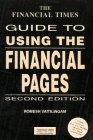 The Financial Times Guide to Using the Financial Pages (Financial Times Management Series)
