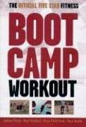 The Official Five Star Fitness Boot Camp Workout: The High-Energy Fitness Program for Men and Women