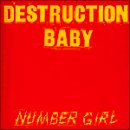 DESTRUCTION BABY