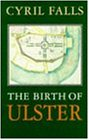 The Birth Of Ulster