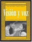 Visi?n y voz, Laboratory Manual: Introductory Spanish