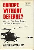 Europe Without Defense?