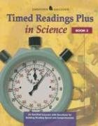 Timed Readings Plus in Science: Book 2