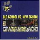 Old School Vs. New School