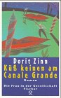 Kuss keinen am Canale Grande (Fiction, Poetry & Drama)