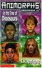 Megamorphs: In the Time of Dinosaurs No.2 (Animorphs)