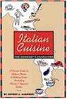 Italian Cuisine: The Gourmet's Companion