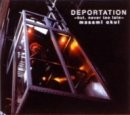 """""""DEPORTATION~but,never too late~"""""""