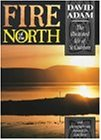 Fire of the North: The Life of Saint Cuthbert