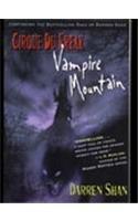 Vampire Mountain (The Saga of Darren Shan)