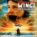 Wings Of Courage: Original Motion Picture Soundtrack