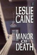 Manor of Death: A Domestic Bliss Mystery (Center Point Premier Mystery (Large Print))