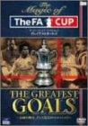 ザ・マジック・オブ・ザ・FAカップ グレイテストゴールズ [DVD]