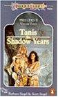 Dragonlance Preludes II: Tanis, the Shadow Years v. 3 (TSR Fantasy S.)