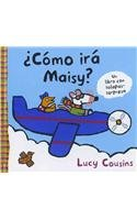 Como ira Maisy / How Will You Get There, Maisy?