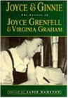 Joyce and Ginnie: The Letters of Joyce Grenfell & Virginia Graham
