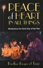 Peace of Heart in All Things: Meditations for Each Day of the Year