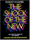 The Shock of the New: Art and the Century of Change