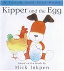 Kipper: Kipper and The Egg: Touch and Feel
