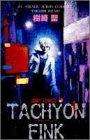 Tachyon fink(タキオン・フィンク) (ジャンプコミックス)の詳細を見る