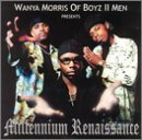 Wanya Morris Presents: Millennium Renaissance