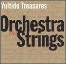 Yuletide Treasures: Orchestra & Strings