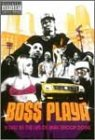 Boss Playa: A Day in the Life [DVD]