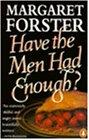 Have the Men Had Enough?