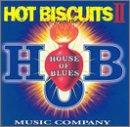 Hot Biscuits 2