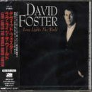 Love Lights the World by David Foster (2000-05-16)
