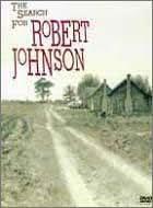 ロバート・ジョンソンへの旅~その音楽と人生 [DVD]