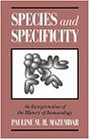 Species and Specificity: An Interpretation of the History of Immunology